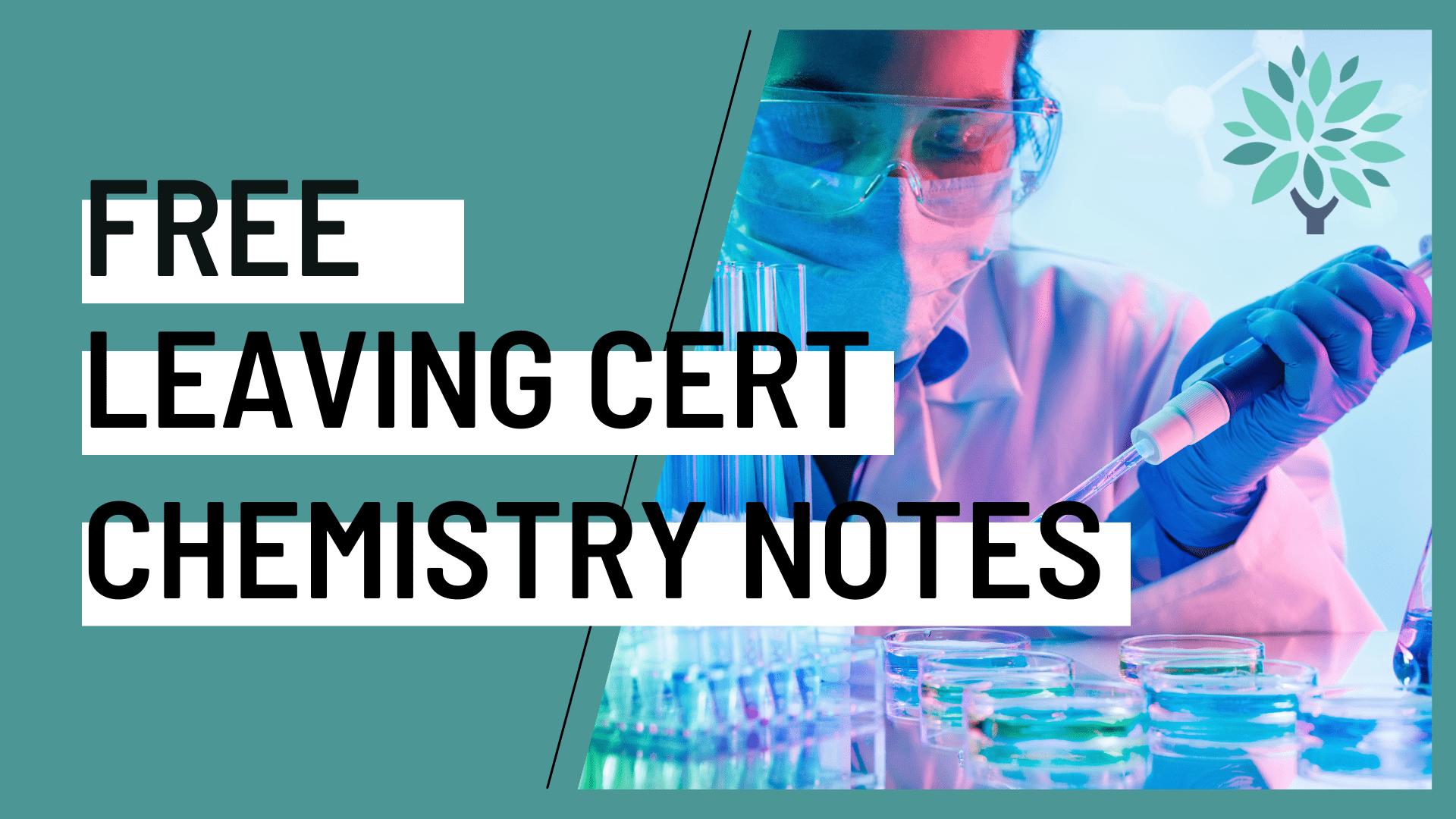 free leaving cert chemistry notes